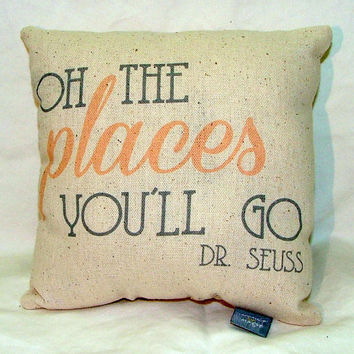 Oh the Places You'll Go By Dr. Seuss