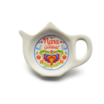 Nana is the Greatest Teapot Magnet