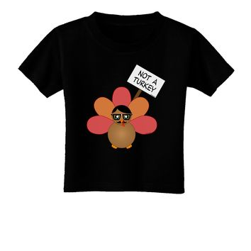 Thanksgiving Turkey in Disguise Toddler T-Shirt Dark by TooLoud