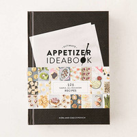 Ultimate Appetizer Ideabook: 225 Simple, All-Occasion Recipes By Kiera & Cole Stipovich - Urban Outfitters