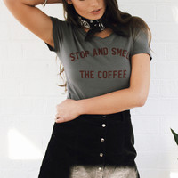 Stop And Smell The Coffee Crop Tee