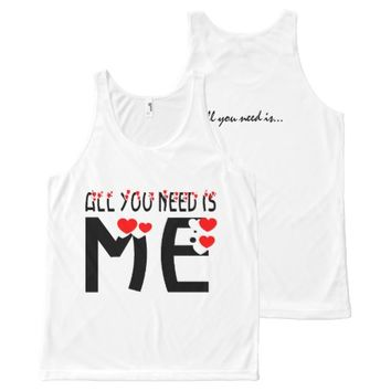 All You Need Is Me All-Over Print Tank Top