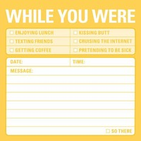 Knock Knock Sticky Notes while You Were (Pack of 4)