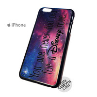 you are never too old for disney movie Phone Case For Apple,  iphone 4, 4S, 5, 5S, 5C, 6, 6 +, iPod, 4 / 5, iPad 3 / 4 / 5, Samsung, Galaxy, S3, S4, S5, S6, Note, HTC, HTC One, HTC One X, BlackBerry, Z10