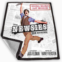 Newsies Broadway Musical Poster Blanket for Kids Blanket, Fleece Blanket Cute and Awesome Blanket for your bedding, Blanket fleece *