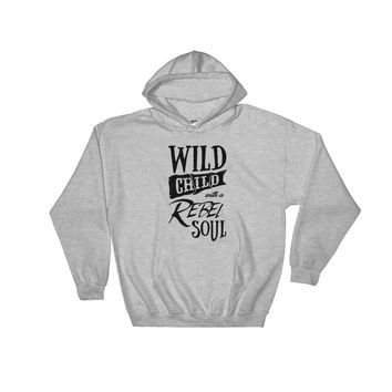 Wild Child with a Rebel Soul Hoodie