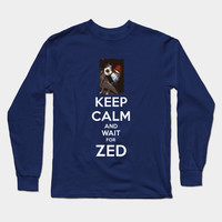 Keep Calm and wait for ZED by naumovski
