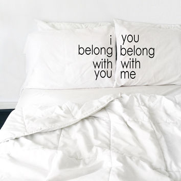 I Belong with You Couples Pillow Case Set Makes Great Pillowcase Wedding Gift