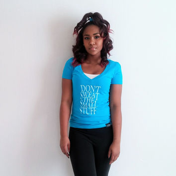 Don't Sweat The Small Stuff (Turquoise)