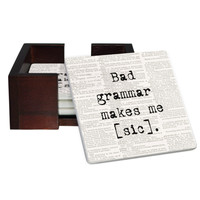 Bad Grammar Makes Me [Sic] Coaster Set - Sandstone Tile 4 Piece Set - Caddy Included