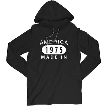 Made in America 1975 Long Sleeve T-Shirt Birthday Hoodie