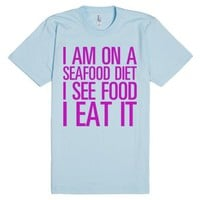 Seafood Diet-Unisex Light Blue T-Shirt