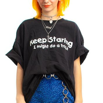 Vintage Y2K Keep Staring Tee - One Size Fits Many