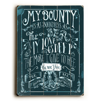 Shakespeare - My Bounty by Artist Biljana Kroll Wood Sign