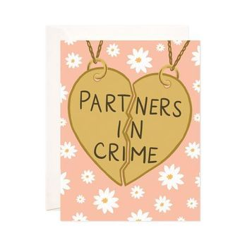PARTNERS IN CRIME GREETING CARD