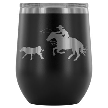 In Pursuit, Cowboy Calf Roping Wine Tumbler