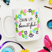11oz Chin Up Beautiful Floral Mug