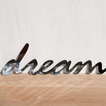 Wall Decor Mirror Word 'Dream' - signage, typography, handwriting, wall art