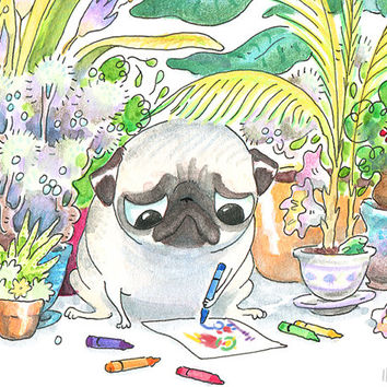 Pug Art Print - 5x7, 8x10, 8.5x11 - I Like to Work With Plants - Pug Drawing, Crayons, House plants, Creative & Peaceful Pug Art from Inkpug