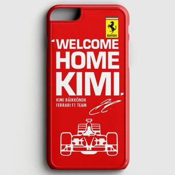 Kimi Raikkonen Welcome Home Ferrari F1 Team iPhone 6 Plus/6S Plus Case | casescraft