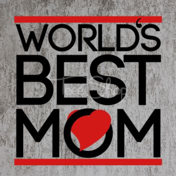 worlds best mom tshirt