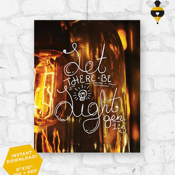 "Let there be light - Digital Printable Bible Verse Christian Wall Art Decor Poster 8""x10"" - Genesis 1:3"