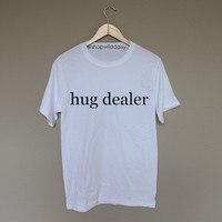 Hug Dealer - White