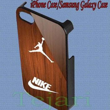Air jordan just do it on wood for iPhone 4/4S/5/5S/5C Case, Samsung Galaxy S3/S4 Case,