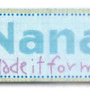 Nana Made It For Me premade Sewing Quilting Labels