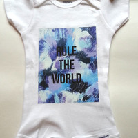Rule the world quote baby Onesuit for newborn and baby girls, 0-3 months, 6-9 months, 12 months, 18 months