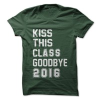 Kiss This Class Goodbye 2016