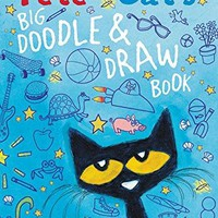 Pete the Cat's Big Doodle & Draw Book Pete the Cat ACT CSM