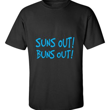 Suns Out Buns Out Funny Fitness Gym Workout T-Shirt