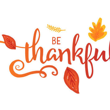Be Thankful - Thanksgiving Print