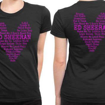 DCCKL83 Ed Sheeran Quote Love 2 Sided Womens T Shirt