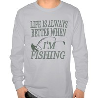 Funny Angling Life Is Always Better When Fishing