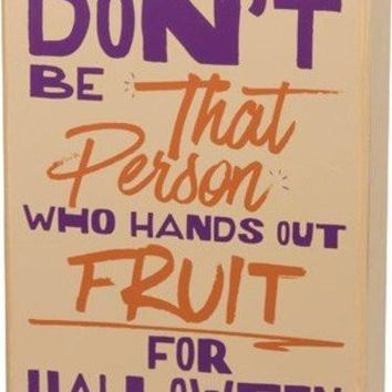 Halloween Fruit for Halloween Decorative Sign