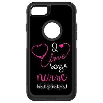 DistinctInk™ OtterBox Commuter Series Case for Apple iPhone or Samsung Galaxy - I Love Being A Nurse Most of the Time