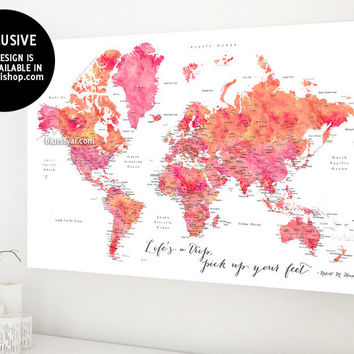 "Pink and orange watercolor world map with cities, 36x24"" canvas print, ""life's a trip, pick up your feet"""