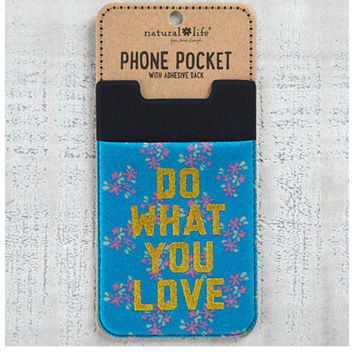 Natural Life Phone Pocket - Do What You Love