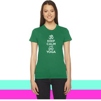Keep calm and do yoga women T-shirt
