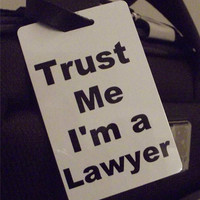 Novelty Luggage Crew Tags - Trust me, I'm A Lawyer