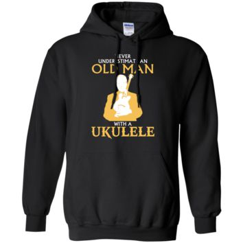 never underestimate an old man with a ukulele T-Shirt