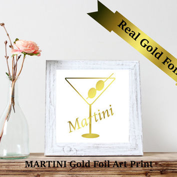 Martini foil print, Real foil print,Custom Typography Print ,Foil Art Print, Gold Wall decor,Christmas Gift,Bar decor, Cocktail print, 8 x 8