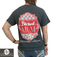 SALE Southern Couture Preppy Classic Blessed Mom T-Shirt