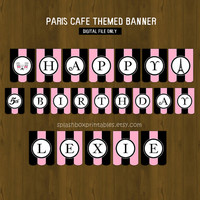 Paris Printable Birthday or Baby Shower Banner - French Cafe Awning or Canopy Banner - Pink and Black Banner