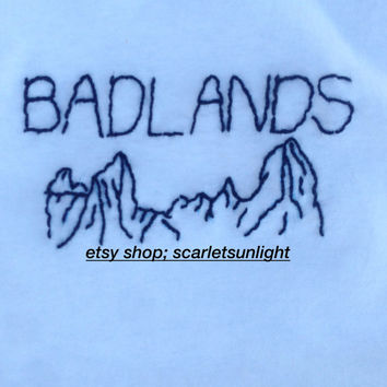 BADLANDS WITH MOUNTAIN SCENe Halsey Inspired Embroidered White T-Shirt (Made to Order)