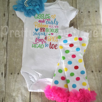 Giggles and curls Ribbons and bows sugar and spice from head to toe  Bodysuit or shirt, legwarmers, and  headband Set can be customized