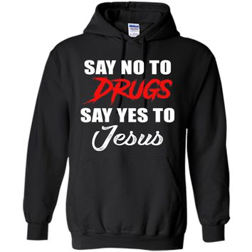 Say No To Drugs Say Yes To Jesus Christ Christian T Shirt cool shirt