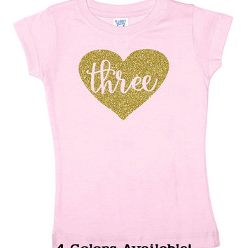 Three Glitter Shirt - 3 Year Old Birthday Shirt - 4 Color Choices - Three Sparkle Birthday Tee - Birthday Outfit - Third Birthday Shirt
